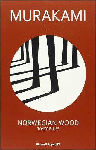 RECENSIONE: Norwegian wood - Haruki Murakami
