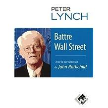 Battre Wall Street: Journal d'Un Stock-picker