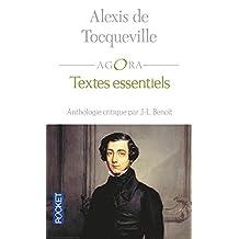 Alexis de Tocqueville - Textes essentiels