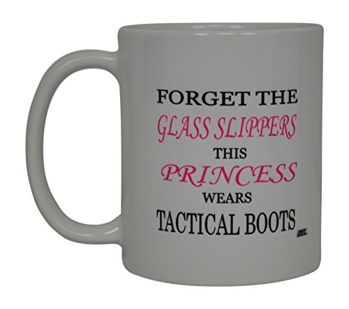 Funny Coffee Mug Forget The Glass Slippers This Princess Wears Tactical Boots Novelty Cup Gift Idea For Her Women Military Police EMT Firefighter - Glasses Boots Police