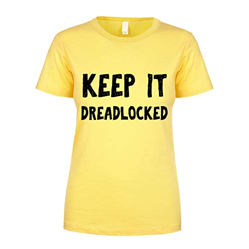 Keep It Dreadlocked Women's T Shirt Banana Small ()
