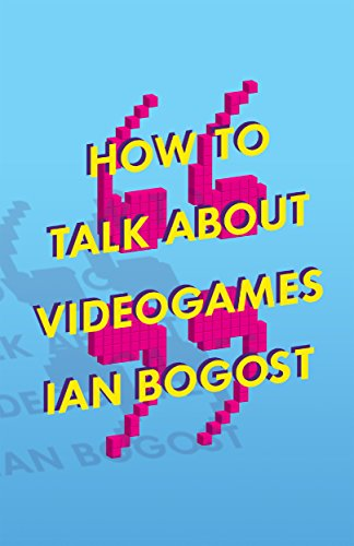 how-to-talk-about-videogames-electronic-mediations
