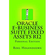 Oracle e-Business Suite Fixed Assets R12