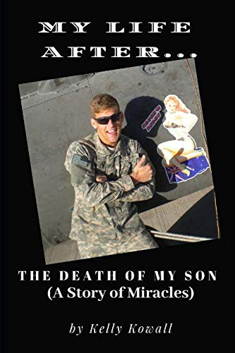 My Life After... the death of my son (a story of -