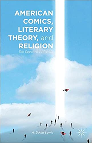 American Comics, Literary Theory, and Religion: The