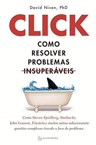 Resultado de imagem para click como resolver problemas insuperáveis