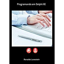 Programando Em Delphi Xe (Portuguese Edition)