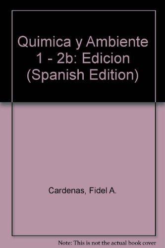 Download Quimica y Ambiente 1 - 2b: Edicion (Spanish Edition) ebook
