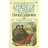 A Friend of the Family, Denice Greenlea, 0449502279