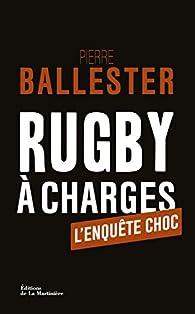Rugby à charges par Pierre Ballester