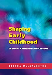 Shaping Early Childhood