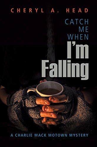Pdf Lesbian Catch Me When I'm Falling (A Charlie Mack Motown Mystery)