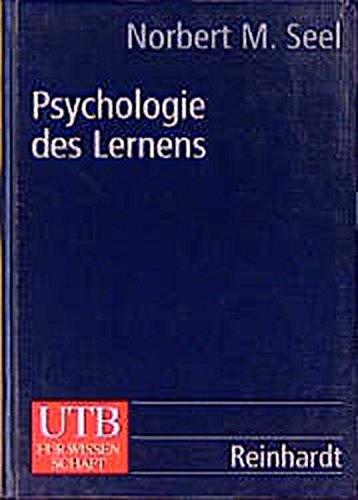 Psychologie des Lernens: Lehrbuch für Pädagogen und Psychologen
