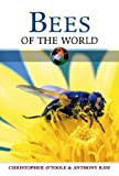 Bees of the World, Christopher O'Toole and Anthony Raw, 0816057125
