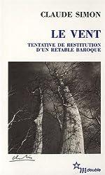 Le vent : Tentative de restitution d'un retable baroque