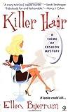 Killer Hair: A crime of Fashion Mystery