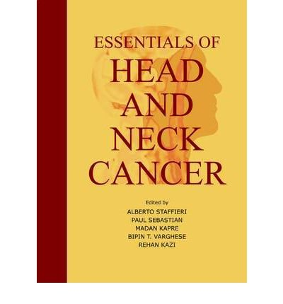 Download [(Essentials of Head and Neck Cancer)] [Author: Alberto Staffieri] published on (November, 2011) pdf epub