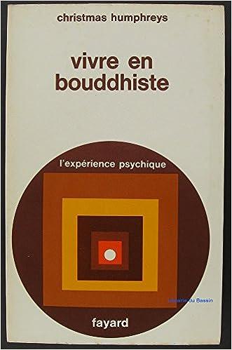 En ligne téléchargement gratuit Vivre en bouddhiste: Traduit de l'anglais par Léo Dilé pdf