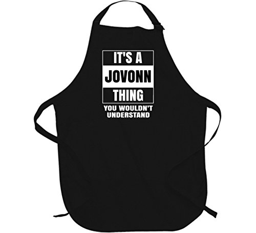 Its A Jovonn Thing You Wouldnt Understand Name Parody Apron L Black