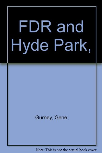 FDR and Hyde Park,
