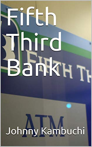 Fifth Third Bank por Johnny Kambuchi