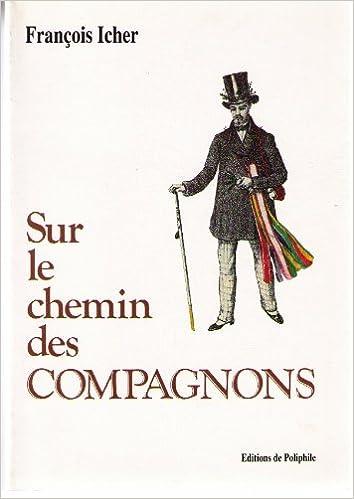 Ebooks gratuits en anglais télécharger pdf Sur le chemin des compagnons PDF DJVU FB2 by François Icher