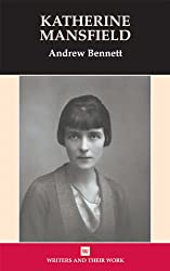 Katherine Mansfield (Writers and Their Work)