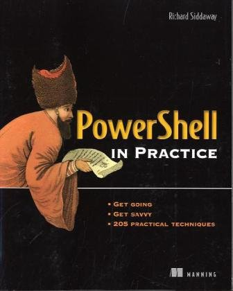 [PDF] PowerShell in Practice Free Download | Publisher : Manning Publications | Category : Computers & Internet | ISBN 10 : 1935182005 | ISBN 13 : 9781935182009
