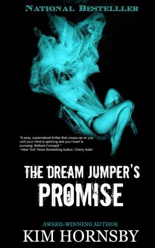 The Dream Jumper's Promise (Dream Jumper Series) (Volume 1)
