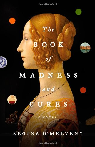 Image of The Book of Madness and Cures: A Novel