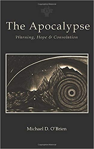 Apocalypse: Warning, Hope, and Consolation: Amazon.es: OBrien ...