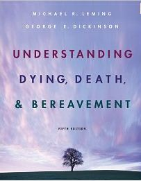 UNDERSTANDING DYING, DEATH & BEREAVEMENT- FIFTH EDITION pdf epub