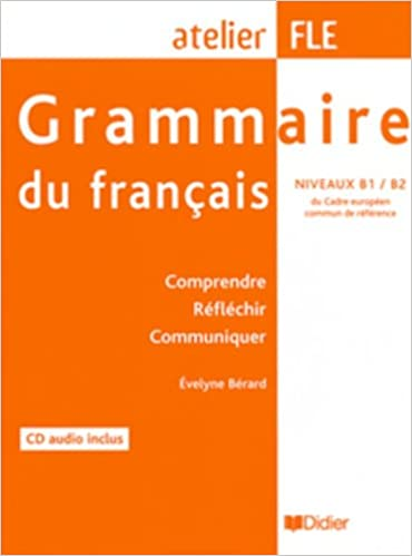 Grammaire Du Francais 1 Livre 1 Cd Atelier Fle Niveaux