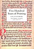img - for Five Hundred Years of Printing book / textbook / text book