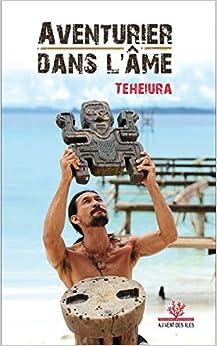 Book's Cover of Aventurier dans l'âme (Français) Broché – 20 août 2020