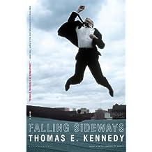 Falling Sideways: A Novel (Copenhagen Quartet)