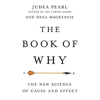 The Book of Why: The New Science of Cause and Effect (Audio