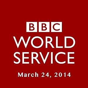 BBC Newshour, March 24, 2014