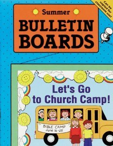 Carolyn Passig Jensen, BULLETIN BOARDS -- SUMMER (Seasonal Bulletin Boards)