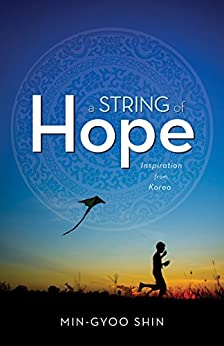 A String of Hope: Inspiration from Korea