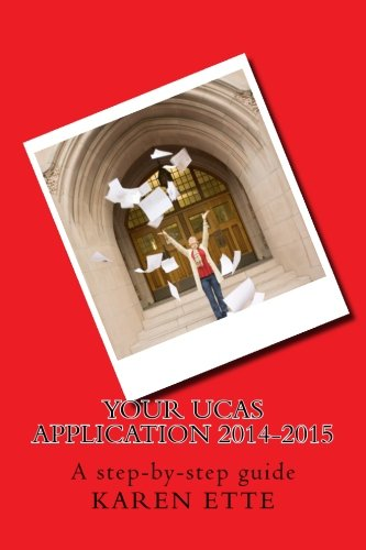 Download Your UCAS Application 2014-2015: A step-by-step guide ebook
