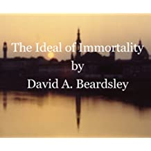 The Ideal of Immortality (The Ideal of...)