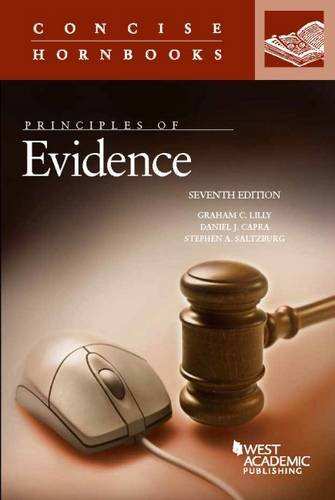 Principles of Evidence (Concise Hornbook Series)