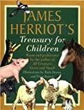 James Herriot's Treasury for Children 1st (first) edition Text Only