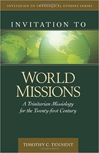 Invitation to world missions a trinitarian missiology for the invitation to world missions a trinitarian missiology for the twenty first century invitation to theological studies series dr timothy tennent sciox Choice Image