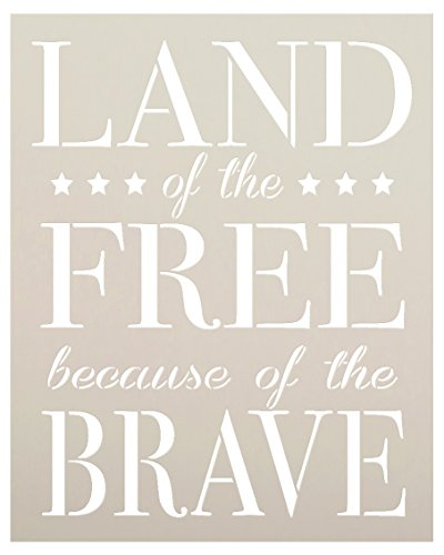 Land of the Free Because of the Brave Stencil by StudioR12 | Reusable Mylar Template | Use to Paint Wood Signs - Wall Art - Pallets - DIY Patriotic Home Decor - SELECT SIZE (17'' x 22'') by Studio R 12