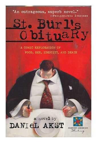 St. Burl's Obituary