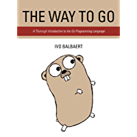 The Way to Go: A Thorough Introduction to the Go Programming Language (English Edition)