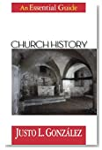 Church History: An Essential Guide