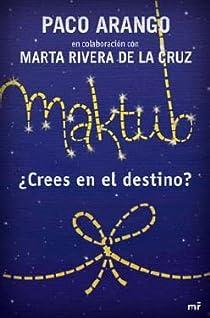 Maktub - ¿crees en el destino? par Paco
